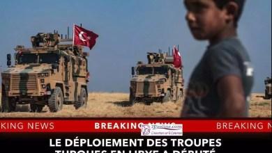 Photo of La Turquie a commencée à envoyer ses troupes en Libye ce dimanche soir !