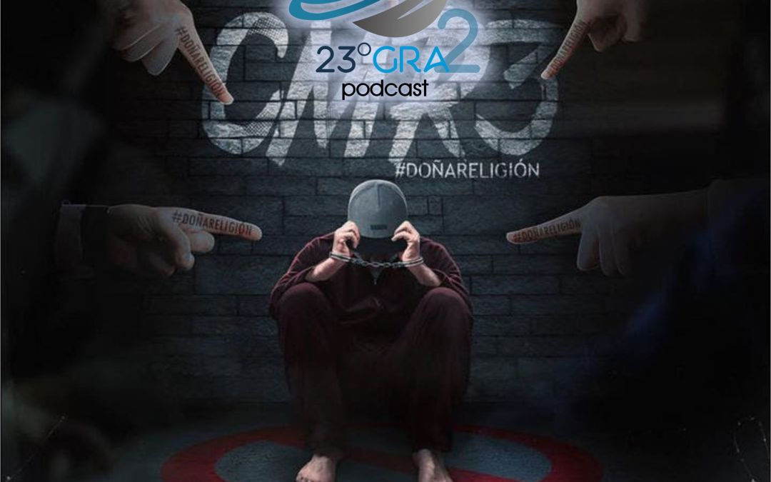 Podcast 073 – Audio Reacción – Doña Religión – Alex Zurdo – 23gra2