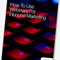 Whitepaper: How To Use Webinars For Inbound Marketing