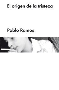 cubierta_el_origen_de_la_tristeza_pablo_ramos