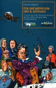 Por qué Beethoven tiró el estofado, de Steven Isserlis