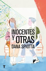 Inocentes y otras, de Dana Spiotta