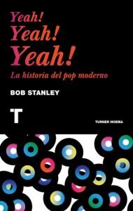 Yeah! Yeah! Yeah!, de Bob Stanley