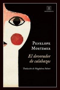 El devorador de calabazas de Penelope Mortimer