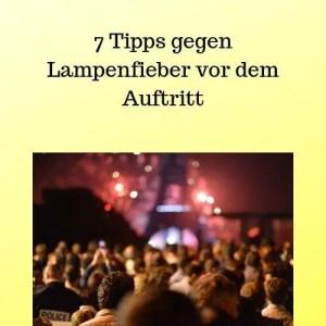 7 Tipps gegen Lampenfieber vor dem Auftritt