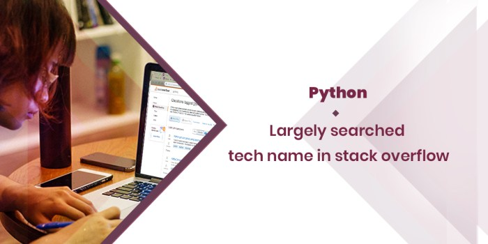 Python Largely Searched Tech Name In Stack Overflow