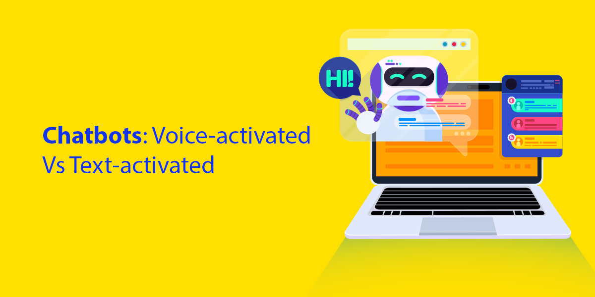 Chatbots--Voice-Activated-vs-Text-Activated