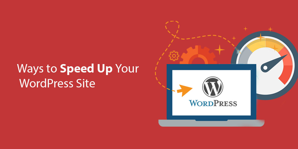 Ways-to-Speed-Up-Your-WordPress-Site.