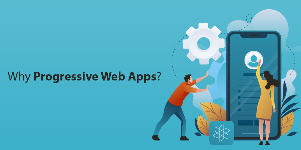 Why-Progressive-Web-Apps