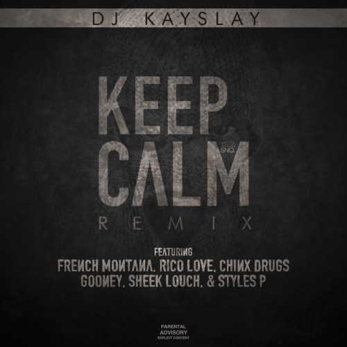 dj-kay-slay-keep-calm-remix