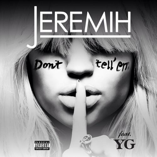 jeremih-dont-tell-em