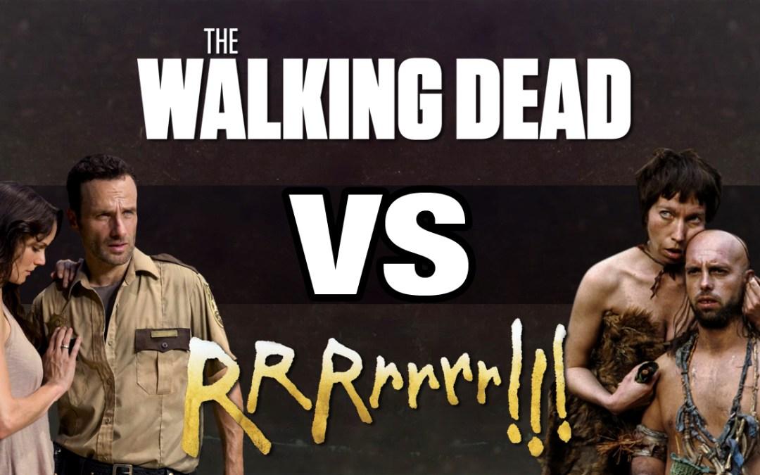 Quand The Walking Dead rencontre RRRrrrr !!!