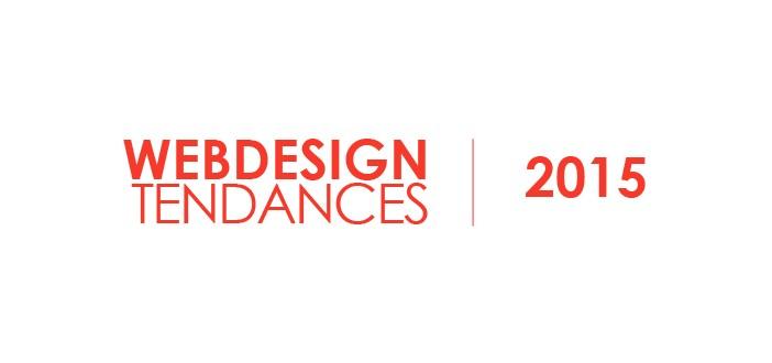 Webdesign : les tendances graphiques pour 2015