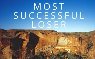 Most Successful Loser