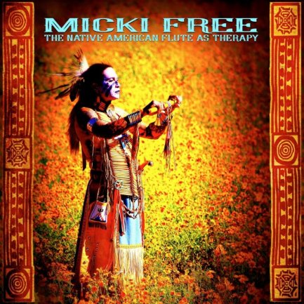The Native American Flute as Therapy Micki Free