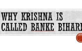 Why Krishna is called Banke Bihari
