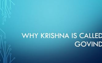 Why Krishna is called Govind