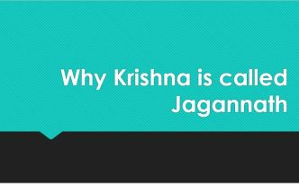 Why Krishna is called Jagannath