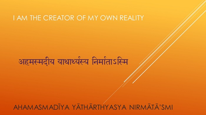 I am the creator of my own reality