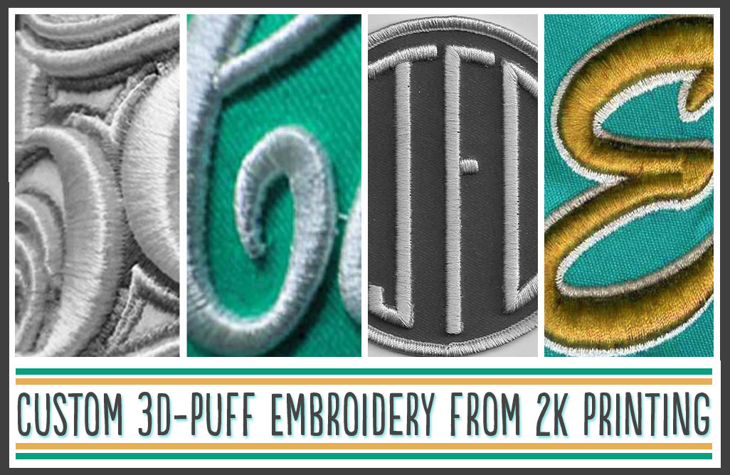 Professional 3D-Puff Embroidery From 2K Printing Company