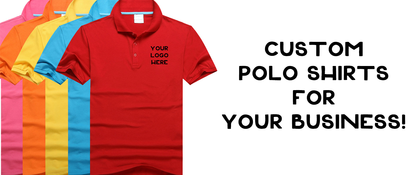 Want Custom Polos For Your Business Or Promotion