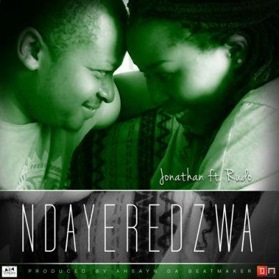 Jonathan ft Rudo -  Ndayeredzwa artwork