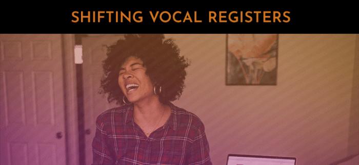 shifting vocal register 30 day singer