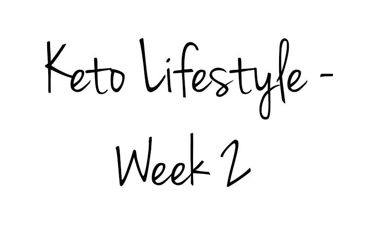 The Keto Diet - Week