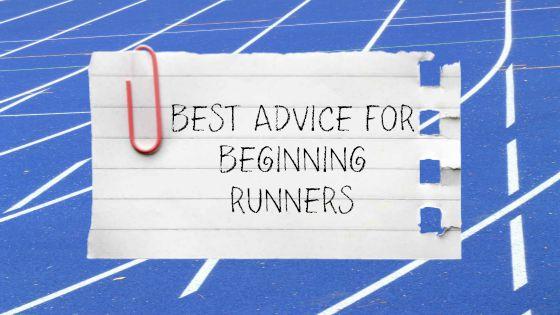 Best Advice for Beginning Runners