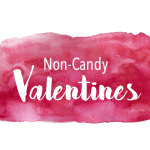 7 Non-Candy Valentines for School