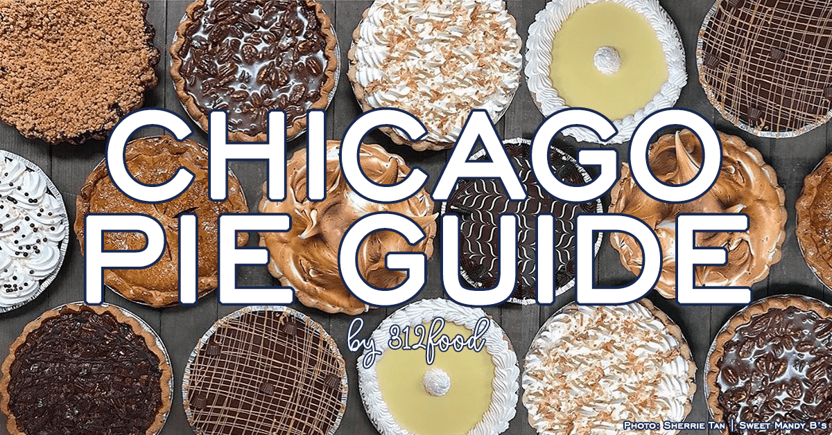 Chicago Pie Guide by 312food