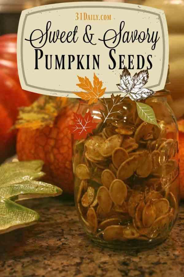 Roasted Sweet and Savory Pumpkin Seeds | 31Daily.com