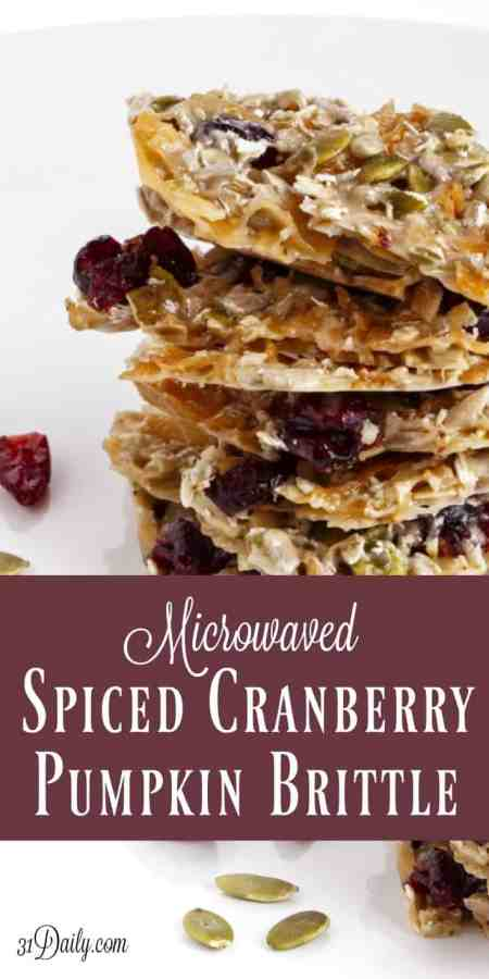Microwave Spiced Cranberry and Pumpkin Seed Brittle | 31Daily.com