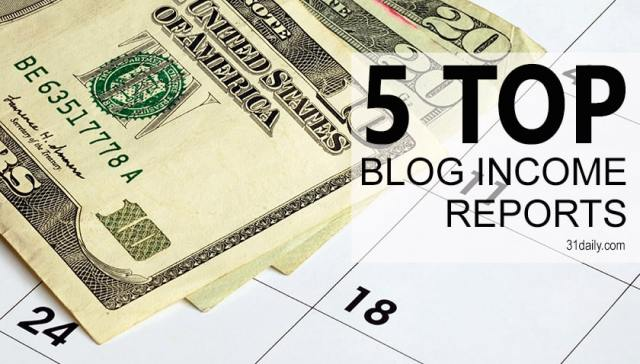 5 Top Monthly Blog Income Reports