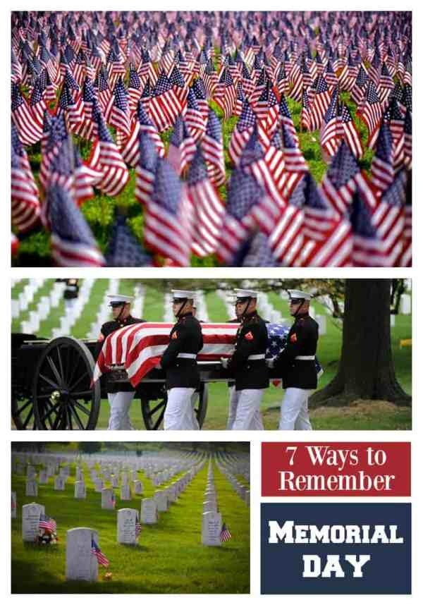 Celebrating Memorial Day and its forgotten history. 7 ways to remember Memorial Day at 31Daily.com.