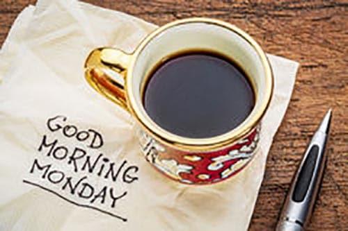 Good Morning, Monday