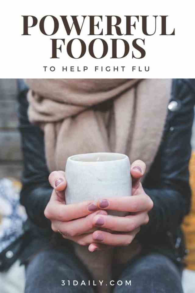 10 Powerful Foods That Help Fight Flu | 31Daily.com