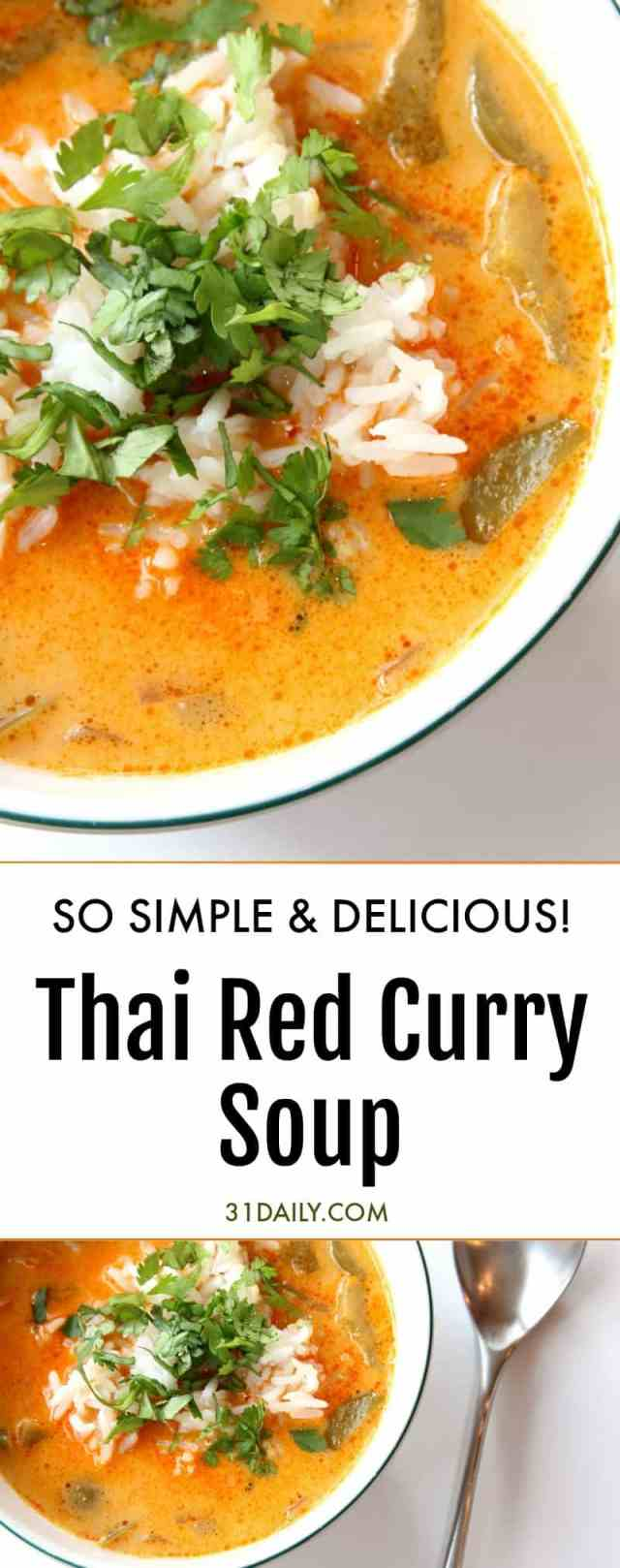A Simple, Soul Satisfying Thai Red Curry Soup | 31Daily.com