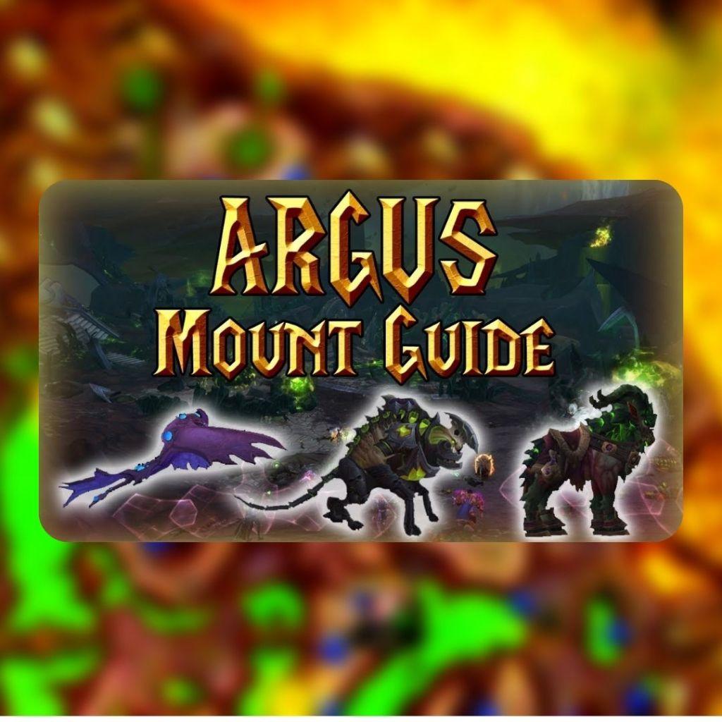 Mounts from Argus (rares) 2 Mount Spawn Locations Argus, Warcraft Argus Mounts