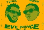 Download Audio Yung L ft. Wizkid – Eve Bounce (Remix) Mp3