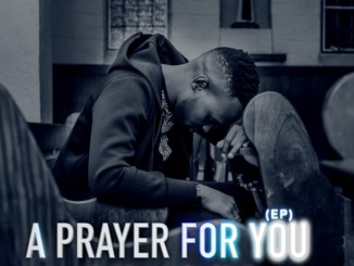 Mnqobi Nxumalo A Prayer For You Mp3