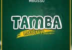Download Mbosso Tamba Magufuli Mp3
