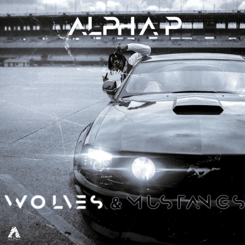 Alpha P – Wolves & Mustangs, Vol. 1 – EP