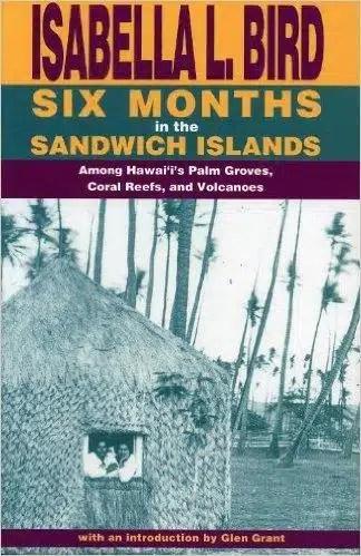 Six months in the sandwich islands - Isabelle Bird