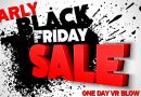 Early Bird Black Friday VR Madness happening this Friday
