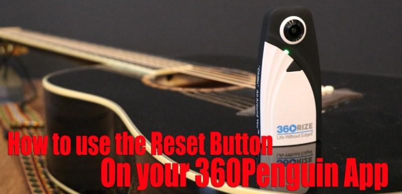360Rize 360Penguin Reset Button