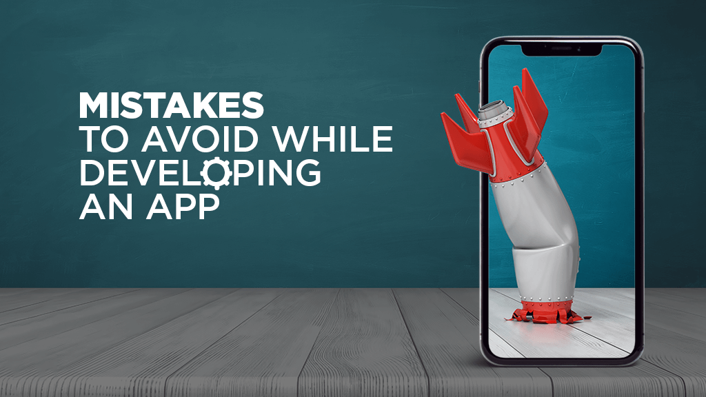 MMistakes to Avoid While Developing A Mobile App For Your Company