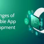 Challenges of Wearable App Development