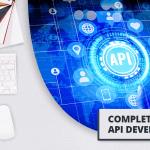 Complete Guide to API Development