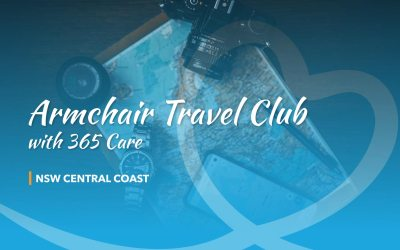 Armchair Travel Club with 365 Care: NSW Central Coast